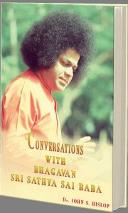 Conversations with Bhagawan Sri Sathya Sai Baba