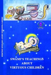 Swamis Teachings on virtuous children