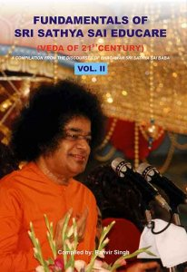 Fundamentals OF Sri Sathya Sai EDUCARE Vol 2