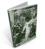 Love Flows North - Baba's Memorable Tour of 1973