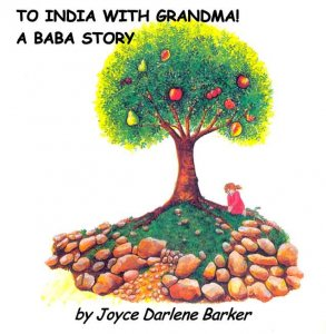 To India With Grandma A Baba Story