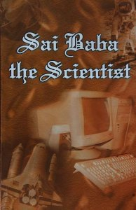 Sai Baba the Scientist