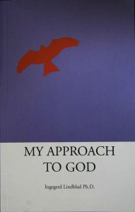 My Approach To God