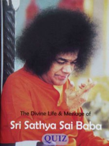 Quiz The Divine life and Message of Bhagawan