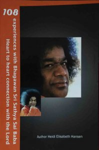 108 experiences with Bhagawan Sri Sathya Sai Baba