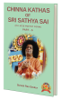 Chinna Kathas of Sri Sathya Sai - Part 6