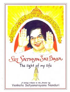 Sri Sathya Sai Baba The Light of my life