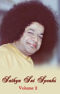 Sathya Sai Speaks Volume 2