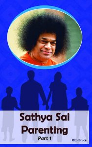 Sathya Sai Parenting Part 1