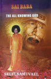 SAI BABA - the all knowing God
