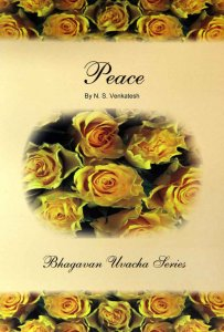 Peace - Bhagawan Uvacha Series VOL3
