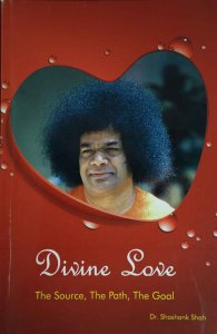Divine Love - The Source, The Path, The Goal