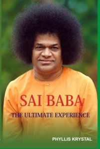 Sai Baba - The Ultimate Experience