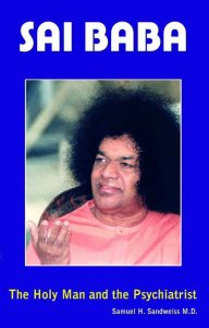 Sai Baba - The Holyman And The Psychiatrist