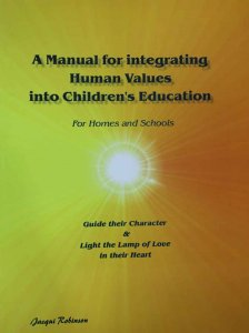 A Manual for integrating Human Values into children\'s education