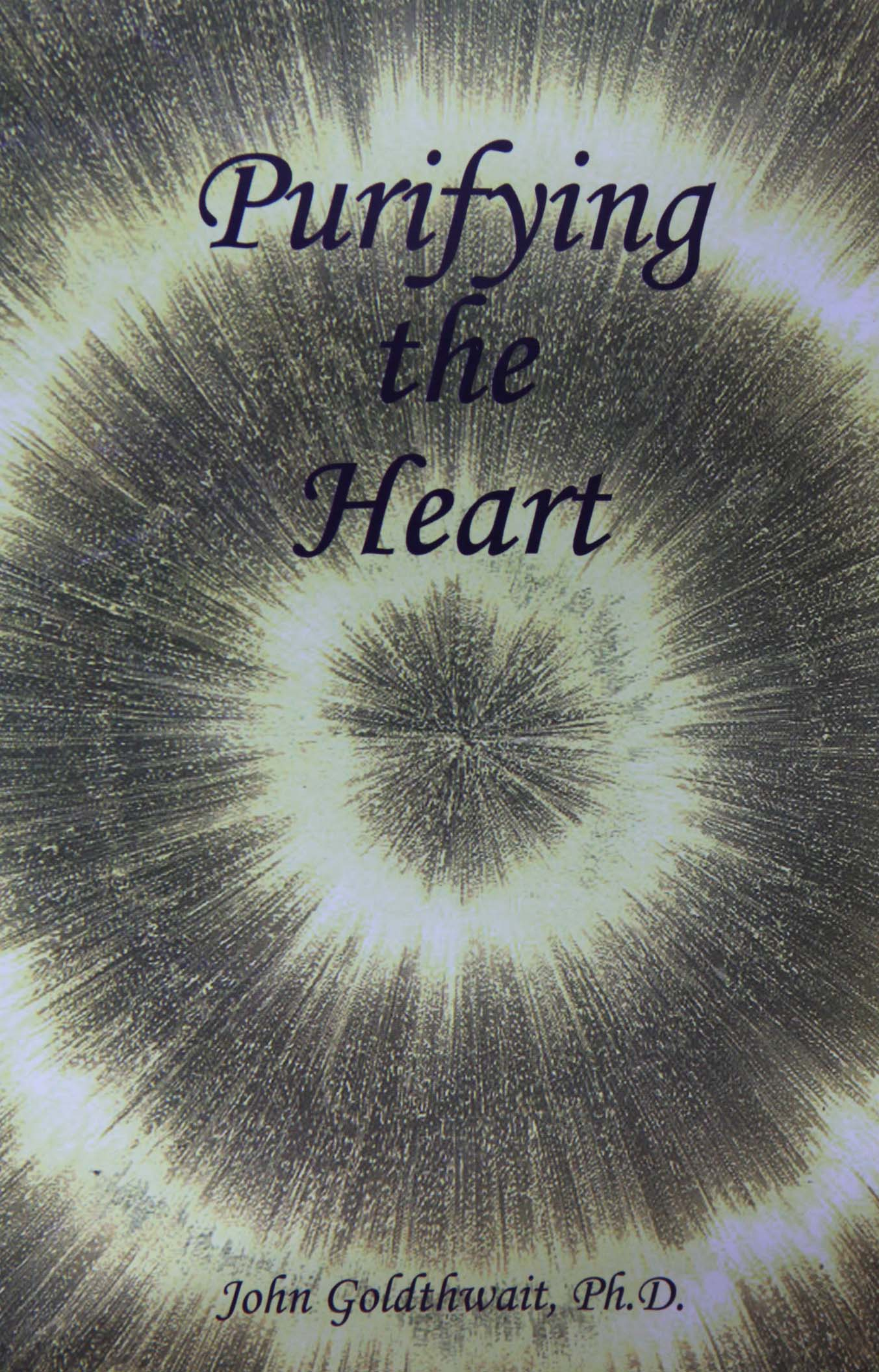 Purifying The Heart Purifying The Heart [978-81-7208-789-0